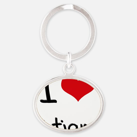 I Love Tatiana Oval Keychain