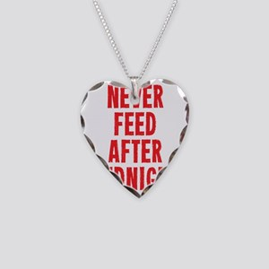 Never Feed After Midnight Necklace Heart Charm