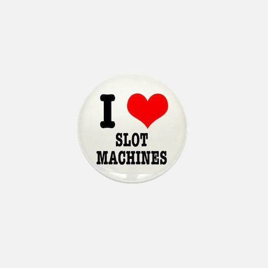 I Heart (Love) Slot Machines Mini Button