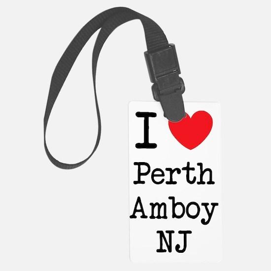I love Perth Amboy NJ Luggage Tag