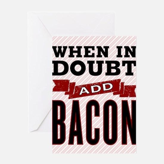 Add Bacon Greeting Card
