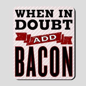 Add Bacon Mousepad