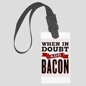 Add Bacon Large Luggage Tag