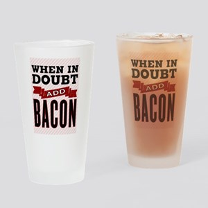 Add Bacon Drinking Glass