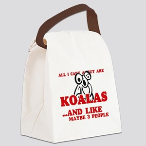 All I care about are Koalas Canvas Lunch Bag