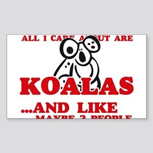 All I care about are Koalas Sticker