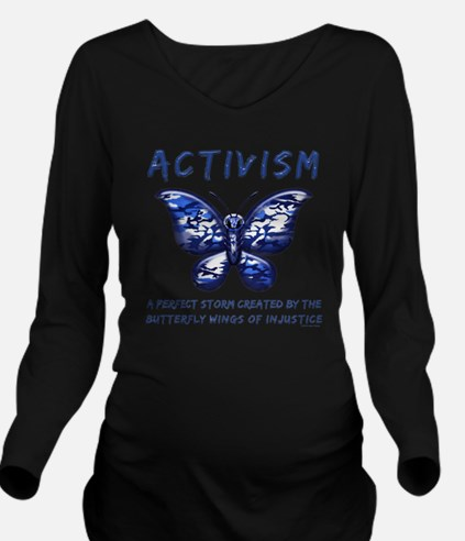 Activism Long Sleeve Maternity T-Shirt