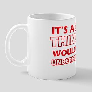 Its a Danish thing you wouldnt understa Mug