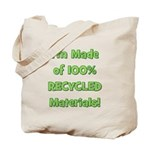 Made of 100% Recycled (green) Tote Bag