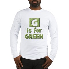 G is for Green Long Sleeve T-Shirt