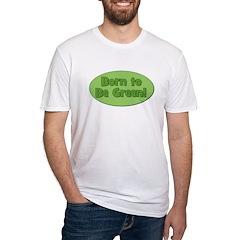 Born To Be Green Shirt