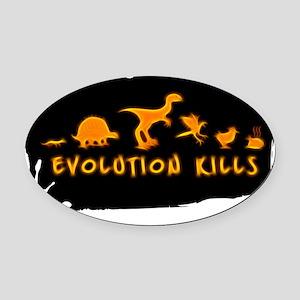 Evolution Kills Oval Car Magnet