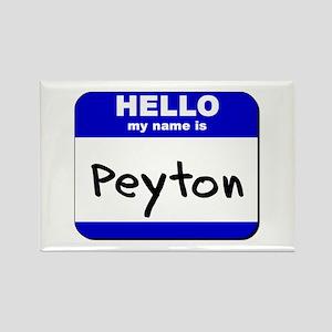 hello my name is peyton Rectangle Magnet