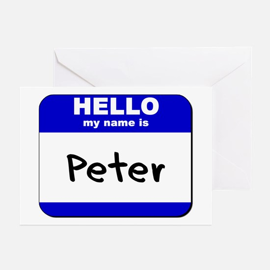 hello my name is peter  Greeting Cards (Package of