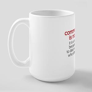 not a gift Large Mug