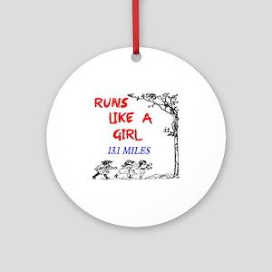 Runs Like A Girl 13.1 Round Ornament