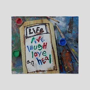 live laugh love an heal Throw Blanket