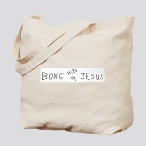 BONG HiTS 4 JESUS Tote Bag