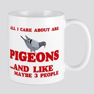 All I care about are Pigeons Mugs