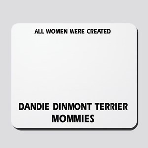 Dandie Dinmont Terrier Mommies Designs Mousepad