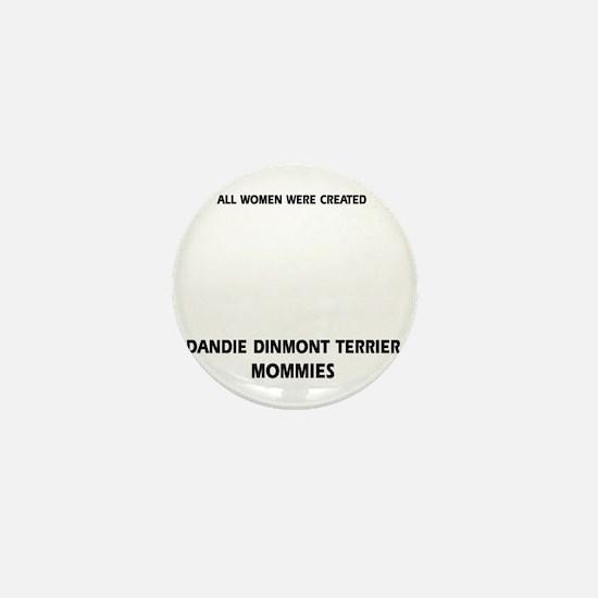 Dandie Dinmont Terrier Mommies Designs Mini Button