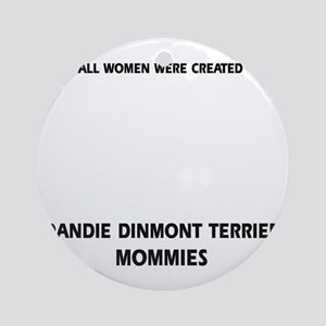 Dandie Dinmont Terrier Mommies Desi Round Ornament