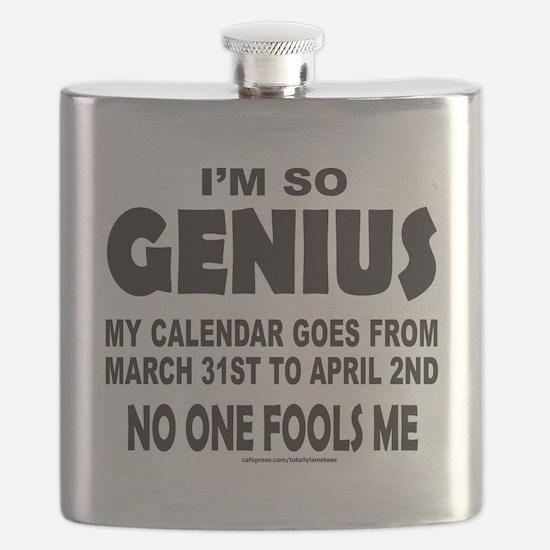 IM SO GENIUS NO ONE FOOLS ME Flask