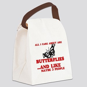 All I care about are Butterflies Canvas Lunch Bag
