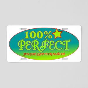 100% Perfect Aluminum License Plate