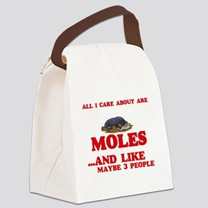 All I care about are Moles Canvas Lunch Bag
