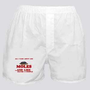 All I care about are Moles Boxer Shorts