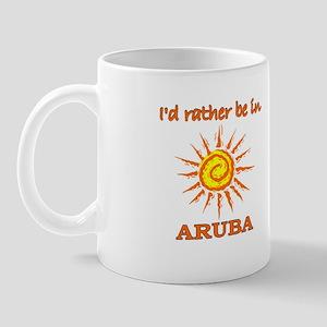 I'd Rather Be In Aruba Mug