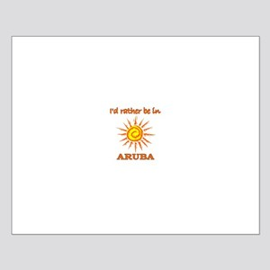I'd Rather Be In Aruba Small Poster