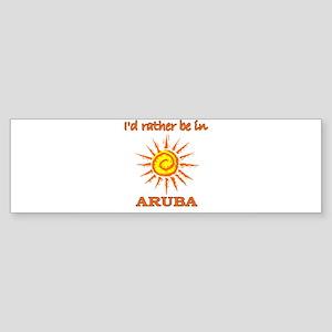 I'd Rather Be In Aruba Bumper Sticker