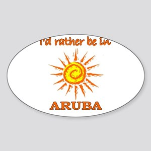 I'd Rather Be In Aruba Oval Sticker