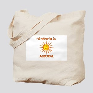 I'd Rather Be In Aruba Tote Bag