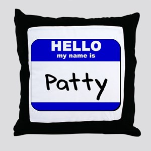 hello my name is patty  Throw Pillow