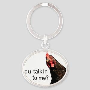 Funny Attitude Chicken Oval Keychain
