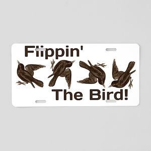Flippin' The Bird Aluminum License Plate