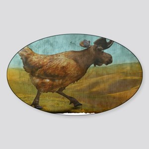 Beware the Chicken Moose! Sticker (Oval)
