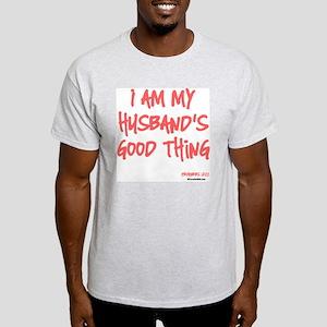 My Husbands Good Thing Light T-Shirt