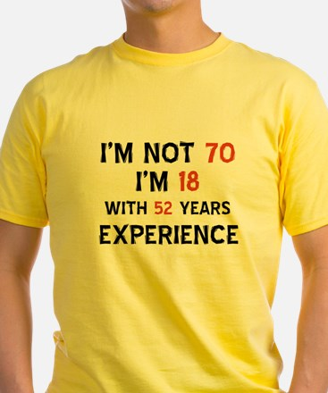 70 year old designs T-Shirt