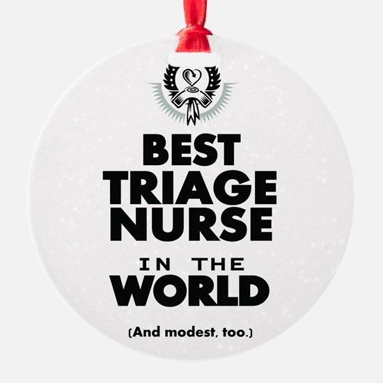 The Best in the World Nurse Triage Ornament