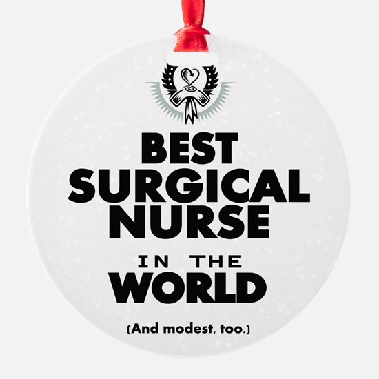 The Best in the World Nurse Surgical Ornament