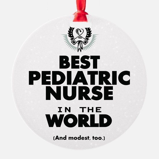 The Best in the World Nurse Pediatric Ornament