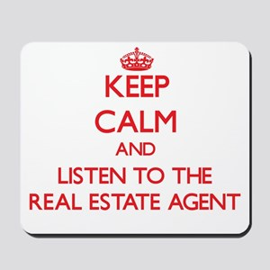 Keep Calm and Listen to the Real Estate Agent Mous