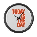 Today is the day Large Wall Clock