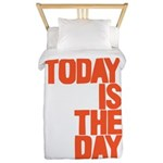 Today is the day Twin Duvet