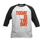Today is the day Baseball Jersey