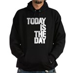 Today is the day Sudaderas con capucha